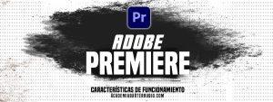 Adobe Premiere: el mejor software de edición de videos