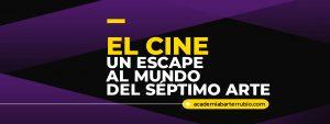 El Cine: un escape al mundo del séptimo arte
